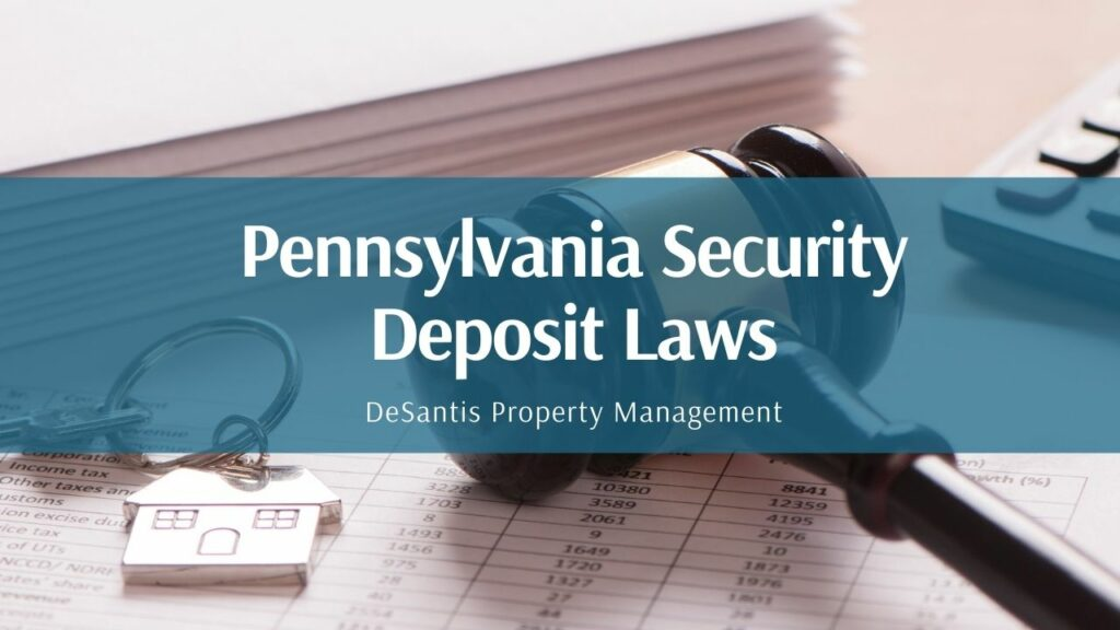 DeSantis PM Pennsylvania security deposits